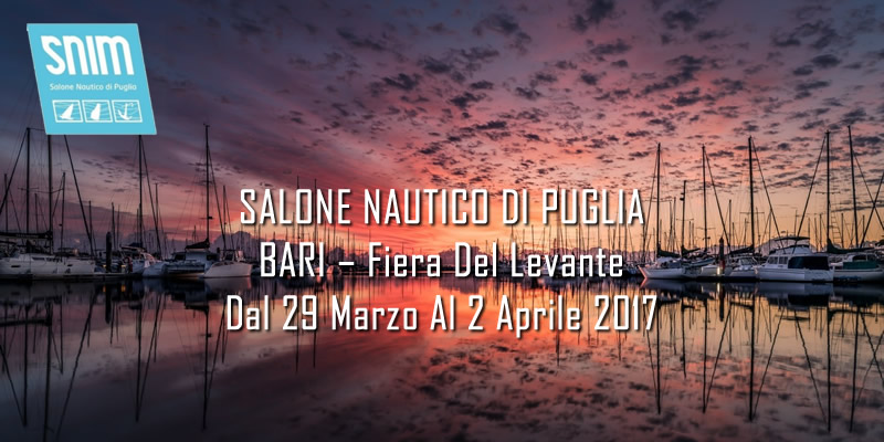 March 29 to 2 April - SALONE NAUTICO DI PUGLIA